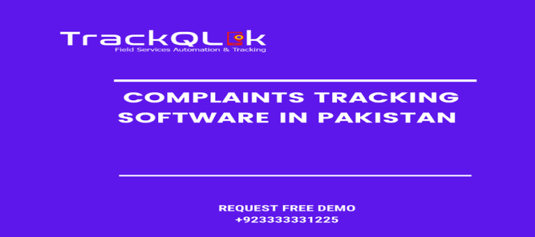 4 Reasons Your Company Needs Complaints Tracking Software in Pakistan