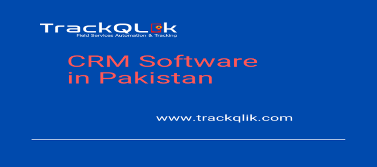 From Lead Tracking to Lead Management: The Advantages of Having A CRM Software in Pakistan