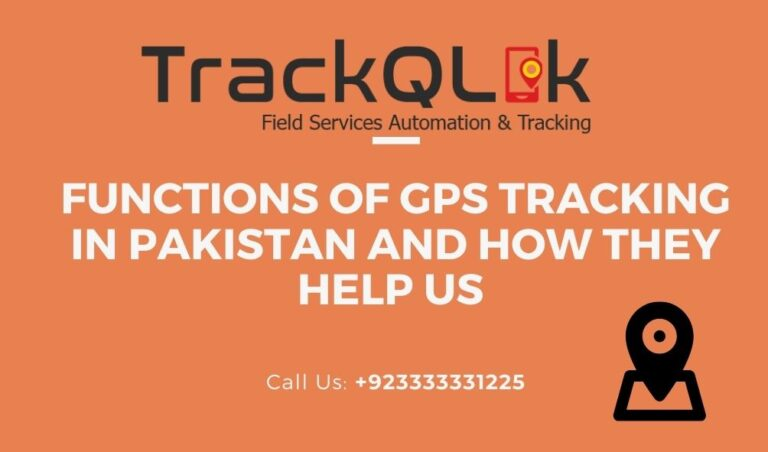Functions of GPS Tracking in Pakistan and How They Help Us