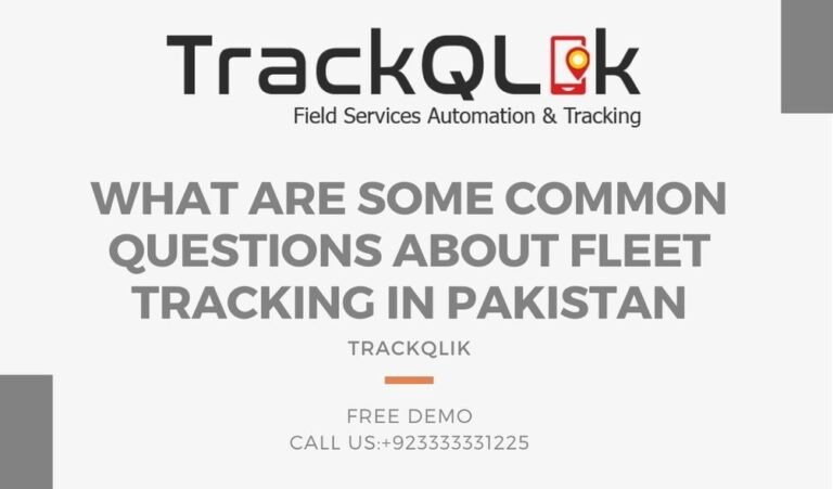 What Are Some Common Questions about Fleet Tracking in Pakistan