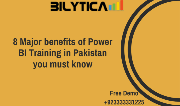 8 Major benefits of Power BI Training in Pakistan you must know