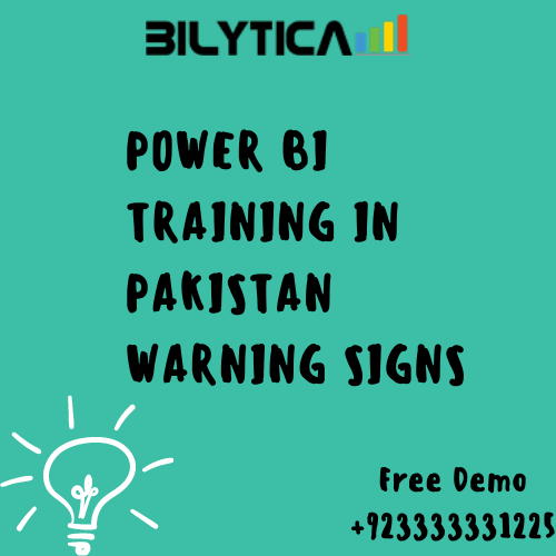 POWER BI Training In Pakistan Warning Signs